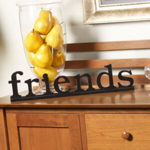 Friends Decorative Sign - Room Shot
